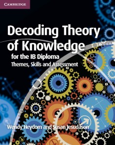 Decoding_Theory_of_Knowledge_for_the_IB_Diploma_Themes_Skills_and_Assessment
